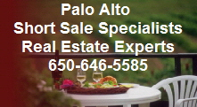 Palo Alto Short Sale Realtor Specialists-Experts